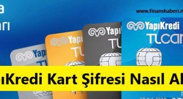 Yapı Kredi Kart Şifresi Alma