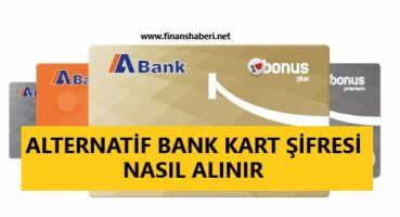 Alternatif Bank Kart Şifresi Alma