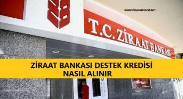 Ziraat Bankası Destek Kredisi Nasıl Alınır