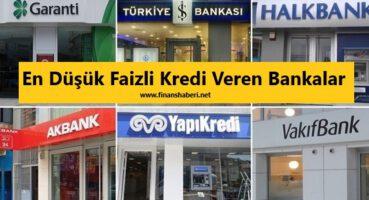 En Düşük Faizli Kredi Veren Bankalar 2020