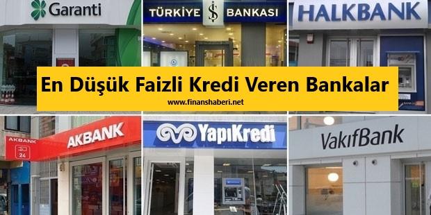 En Düşük Faizli Kredi Veren Bankalar