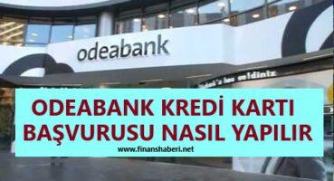 Odeabank Kredi Başvurusu Nasıl Yapılır