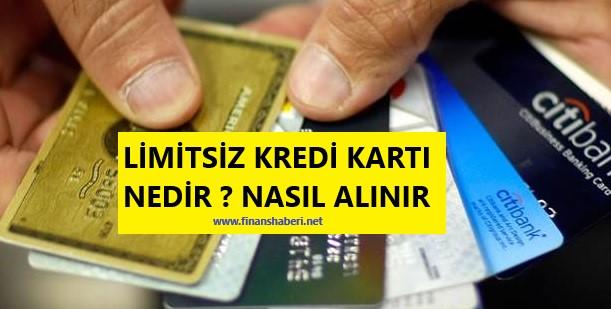 limitsiz kredi kartı nasıl alınır