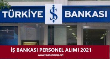 İş Bankası Personel Alımı 2021