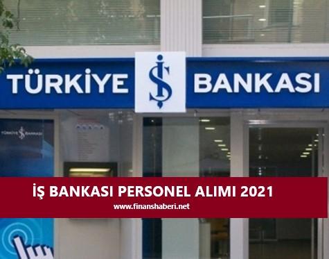 İş Bankası Personel Alımı ne zaman www.finanshaberi.net