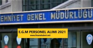 E.G.M personel alımı 2021 www.finanshaberi.net