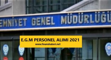 Emniyet Genel Müdürlüğü Personel Alımı 2021