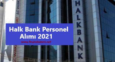 Halk Bankası Personel Alımı 2021