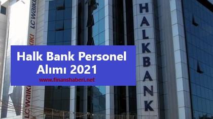 Halkbank personel alımı 2021