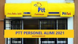 PTT Personel Alımı 2021 www.finanshaberi.net