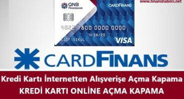 QNB Finansbank Online Alışveriş Açma Kapama