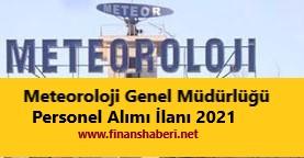 Meteoroloji Genel Müdürlüğü Personel Alımı 2021
