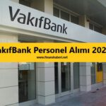 vakıfbank memur alımı www.finanshaberi.net