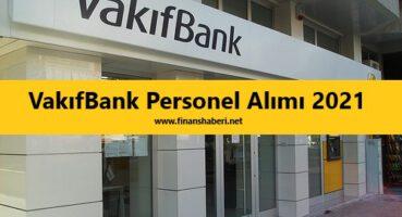Vakıfbank Personel Alımı 2021
