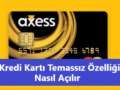 Akbank kredi kartı temassız özelliği açma