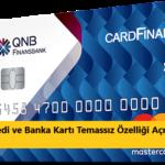 card finans temezsız özelliği açma
