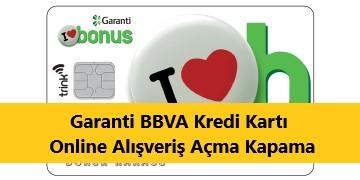 Garanti BBVA Online Alışveriş Açma Kapama
