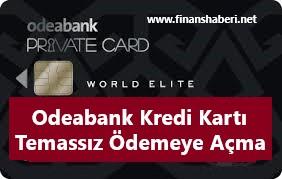 Odeabank Kredi Kartı Temassız Ödeme Açma