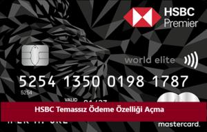 HSBC Temassız ödeme açma