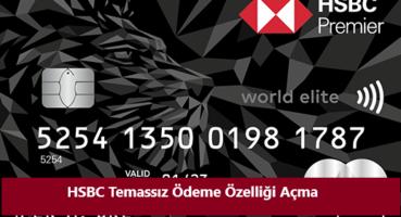 HSBC Temassız Ödeme Özelliği Açma