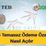 Kredi kartı ve banka kartı temassız ödeme özelliği