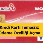 alBaraka WORLD kredi kartı temassız ödeme açma