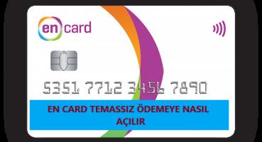 Enpara Kredi Kartı Temassız Özelliği Açma