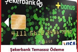 Şekerbank Temassız Ödeme Özelliği Açma