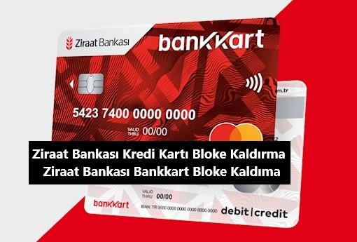 Ziraat Bankası Kredi Kartı Bloke Kaldırma